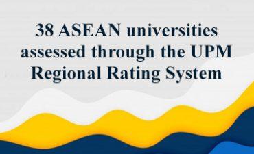 38 trường đại học ASEAN được đánh giá thông qua Hệ thống xếp hạng khu vực UPM