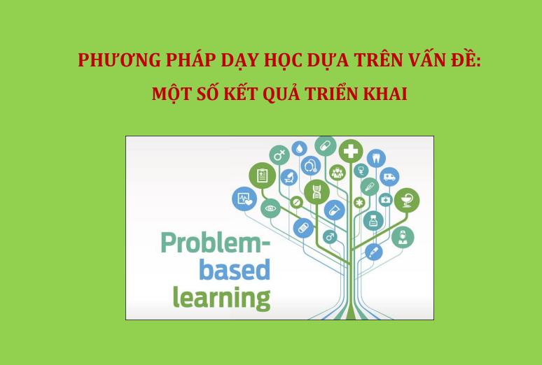 Phương pháp dạy học dựa trên vấn đề: Một số kết quả triển khai
